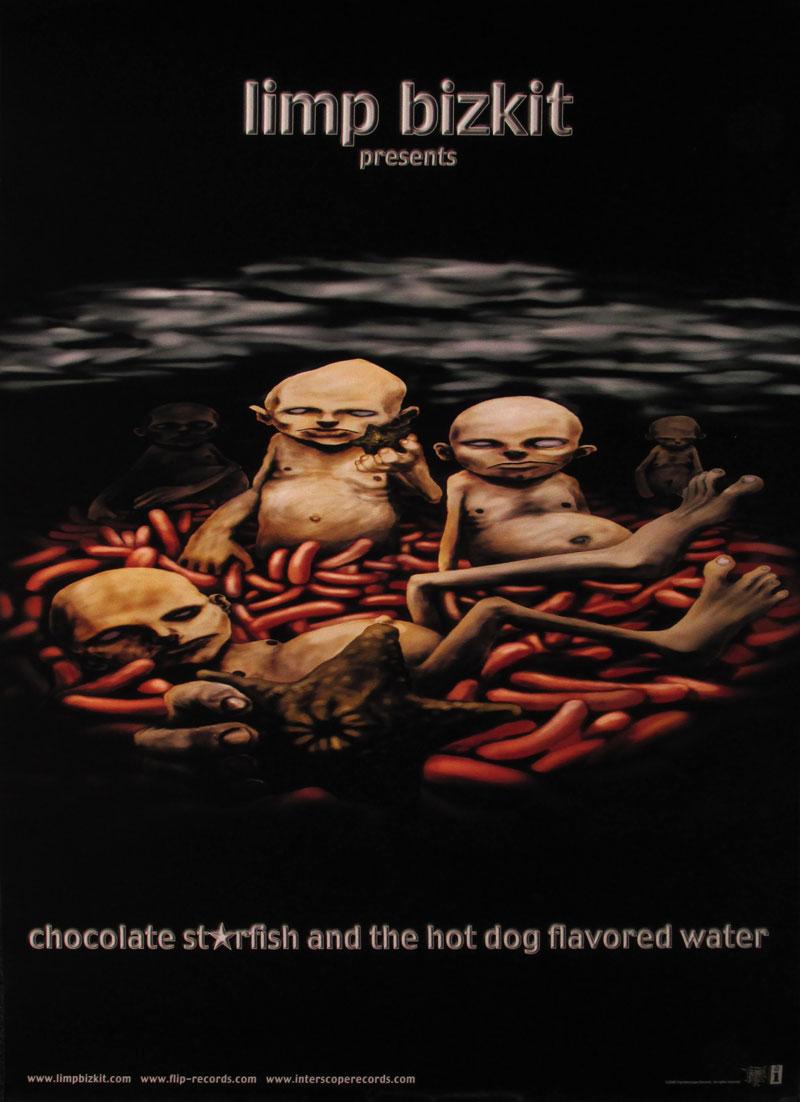 Limp Bizkit – Chocolate Starfish and the Hotdog Flavored Water ...